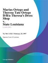 Marius Ortego And Theresa Tate Ortego D/B/a Theresa's Dress Shop V. State Louisiana