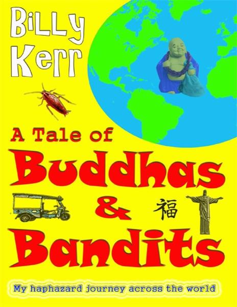 A Tale of Buddhas & Bandits