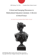 Critical And Emerging Discourses In Multicultural Education Literature: A Review (Critical Essay)