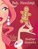 Bah, Humbug! (A Romantic Comedy Christmas Novella)