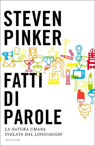 Steven Pinker - Fatti di parole