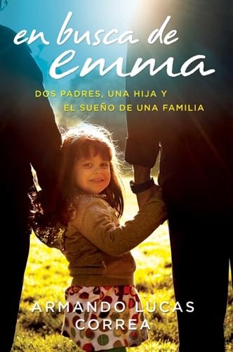 Armando Lucas Correa - En busca de Emma