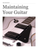 James Donahue - Maintaining Your Guitar artwork