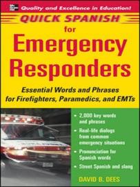 Quick Spanish For Emergency Responders