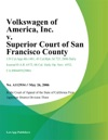 Volkswagen Of America Inc V Superior Court Of San Francisco County