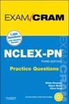 NCLEX-PN Practice Questions Exam Cram 3e