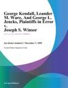 George Kendall Leander M Ware And George L Jencks Plaintiffs In Error V Joseph S Winsor