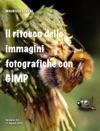 Il Ritocco Fotografico Con GIMP