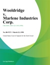 Wooldridge V Marlene Industries Corp