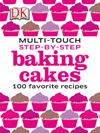 Step-By-Step Baking Cakes
