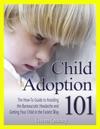 Child Adoption 101