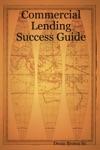 Commercial Lending Success Guide