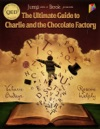 The Ultimate Guide To Charlie And The Chocolate Factory