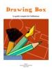 Drawing Box - Le guide complet de l'utilisateur