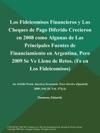 Los Fideicomisos Financieros Y Los Cheques De Pago Diferido Crecieron En 2008 Como Algunas De Las Principales Fuentes De Financiamiento En Argentina Pero 2009 Se Ve Lleno De Retos Fe En Los Fideicomisos