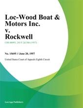 Loc-Wood Boat & Motors Inc. V. Rockwell