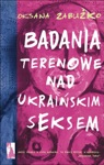 Badania Terenowe Nad Ukraiskim Seksem