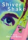 Shiver Shake
