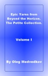 Epic Yarns From Beyond The Horizon The Petite Collection Volume I