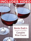 Windows On The World Complete Wine Course 25th Anniversary Edition