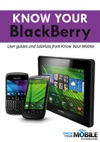 Know Your BlackBerry