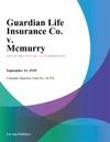 Guardian Life Insurance Co V Mcmurry