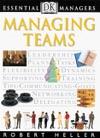 DK Essential Managers Managing Teams