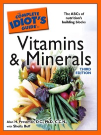 The Complete Idiot S Guide To Vitamins And Minerals 3rd Edition