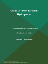 China To Invest $15Bn In Hydropower