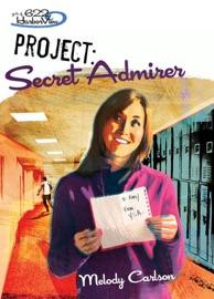 Project Secret Admirer