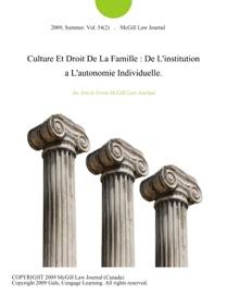 Culture Et Droit De La Famille De L Institution A L Autonomie Individuelle