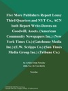 Five More Publishers Report Lousy Third Quarters And NYT Co ACN Both Report Write-Downs On Goodwill Assets American Community Newspapers Inc New York Times Co Gatehouse Media Inc EW Scripps Co Sun Times Media Group Inc Tribune Co