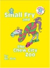 Small Fry And The Chew City Zoo