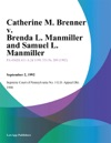Catherine M Brenner V Brenda L Manmiller And Samuel L Manmiller