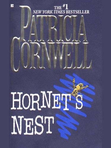 Patricia Cornwell - Hornet's Nest