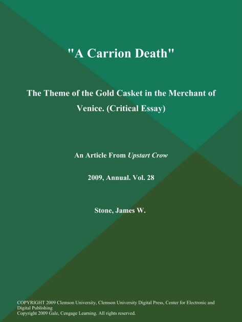History Of English Essay A Carrion Death The Theme Of The Gold Casket In The Merchant Of Venice  Critical Essay By The Upstart Crow On Apple Books Example Of An Essay With A Thesis Statement also English Debate Essay A Carrion Death The Theme Of The Gold Casket In The Merchant Of  Argument Essay Topics For High School