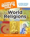 The Complete Idiots Guide To World Religions 4th Edition