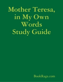 Mother Teresa In My Own Words Study Guide