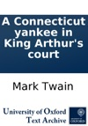 A Connecticut Yankee In King Arthurs Court