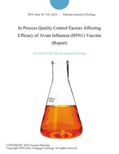 In Process Quality Control Factors Affecting Efficacy of Avian Influenza (H5N1) Vaccine (Report)