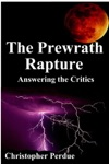 The Prewrath Rapture Answering The Critics