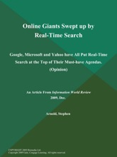 Online Giants Swept Up By Real-Time Search: Google, Microsoft And Yahoo Have All Put Real-Time Search At The Top Of Their Must-have Agendas (Opinion)
