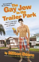 The Gay Jew in the Trailer Park