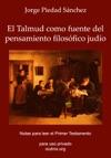 El Talmud Como Fuente Del Pensamiento Filosfico Judo