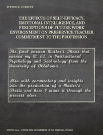 The Effects Of Self Efficacy Emotional Intelligence And Perception Of Future Work Environment On Preservice Teacher Commitment To The Profession