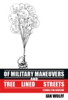 Of Military Maneuvers And Tree Lined Streets