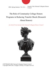 The Role Of Community College Honors Programs In Reducing Transfer Shock (Research About Honors)