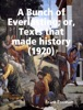 A Bunch of Everlasting; or, Texts that made history (1920)