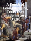 A Bunch Of Everlasting Or Texts That Made History 1920
