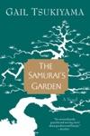 The Samurais Garden